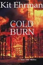 Cold Burn ebook by Kit Ehrman