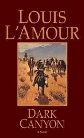 Dark Canyon ebook by Louis L'Amour
