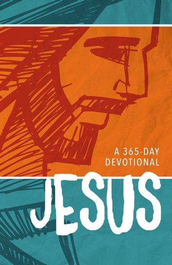 Jesus - A 365-Day Devotional eBook by Zondervan
