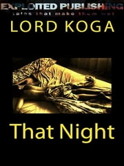 That Night ebook by Lord Koga