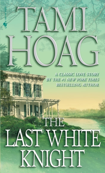 The Last White Knight ebook by Tami Hoag