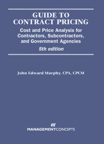 Guide to Contract Pricing ebook by