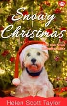 Snowy Christmas ebook by Helen Scott Taylor