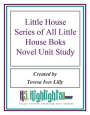 Little House Series for All 9 Little House Books ebook by Teresa Lilly