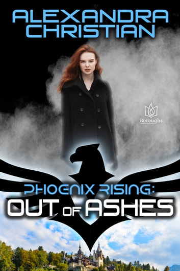 Out of Ashes ebook by Alexandra Christian