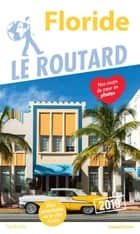 Guide du Routard Floride 2019 ebook by Collectif