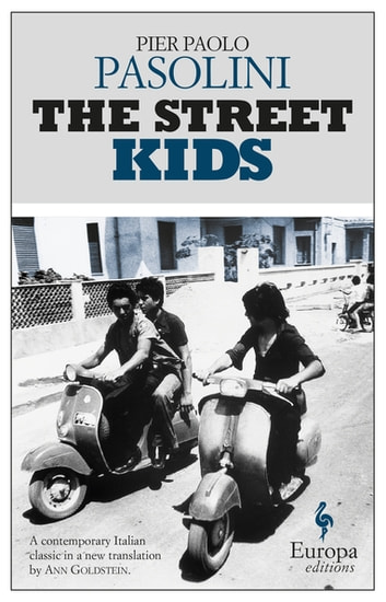 The Street Kids ebook by Pier Paolo Pasolini