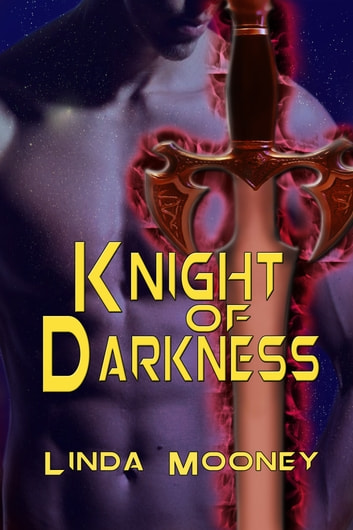 Knight of Darkness ebook by Linda Mooney