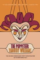 The Puppeteer ebook by Timothy Williams