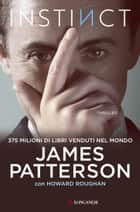 Instinct - Edizione italiana eBook by James Patterson, Howard Roughan