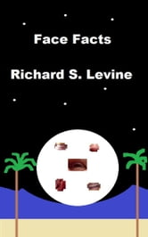 Face Facts ebook by Richard S. Levine