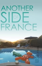 Another Side of France ebook by Dave Taylor-Jones