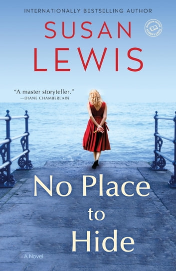 No Place to Hide - A Novel ekitaplar by Susan Lewis