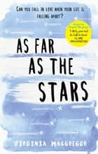As Far as the Stars ebook by Virginia Macgregor