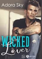 Wicked Lover eBook by Adora Sky