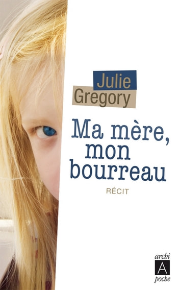 Ma mère, mon bourreau ebook by Julie Gregory