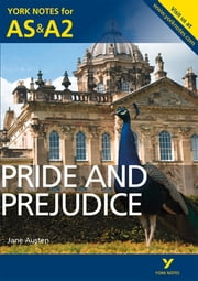 Pride and Prejudice: York Notes for AS & A2 ebook by Laura Gray