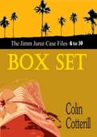 Jimm Juree Box Set 2: The Jimm Juree Case Files 6 - 10 ebook by