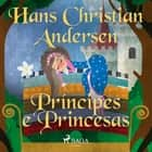 Príncipes e Princesas audiobook by