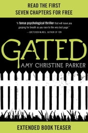 Gated: Extended Book Teaser ebook by Amy Christine Parker