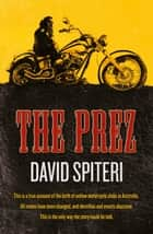 The Prez ebook by David Spiteri