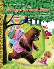 Richard Scarry's The Gingerbread Man ebook by Nancy Nolte,Richard Scarry