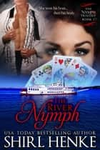 The River Nymph ebook by