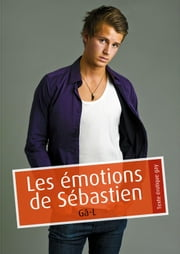 Les émotions de Sébastien (érotique gay) ebook by Gâ-L