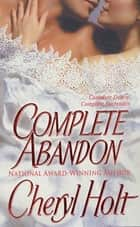Complete Abandon ebook by
