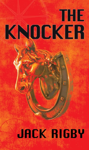 The Knocker ebook by Jack Rigby