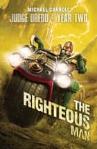 The Righteous Man ebook by Michael Carroll
