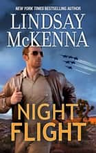Night Flight ebook by Lindsay McKenna