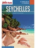 SEYCHELLES 2017 Carnet Petit Futé ebook by Dominique Auzias, Jean-Paul Labourdette