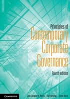 Principles of Contemporary Corporate Governance ebook by Jean Jacques du Plessis, Anil Hargovan, Jason Harris