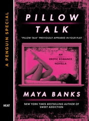 Pillow Talk - A Penguin Special from Berkley ebook by Maya Banks