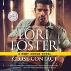 Close Contact livre audio by Lori Foster