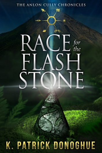 Race for the Flash Stone ebook by K. Patrick Donoghue