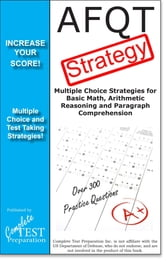 AFQT Test Strategy - Winning Multiple Choice Strategies for the Armed Forces Qualification Test ebook by Complete Test Preparation Inc.