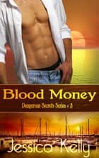 Blood Money ekitaplar by Jessica Kelly