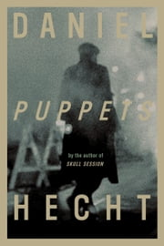 Puppets ebook by Daniel Hecht