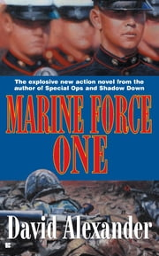 Marine Force One ebook by David Stuart Alexander