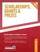 Scholarships, Grants & Prizes 2012 ebook by Peterson's