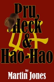 Pru, Heck & Hao-Hao ebook by Martin Jones