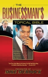 The Businessman's Topical Bible ebook by Mike Murdock