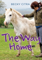 The Way Home ebook by Becky Citra