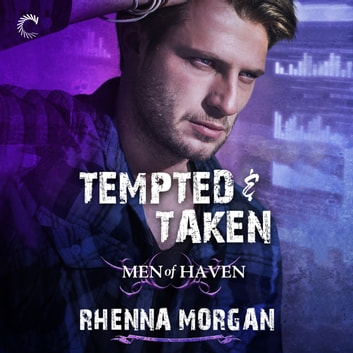 Tempted & Taken audiobook by Rhenna Morgan