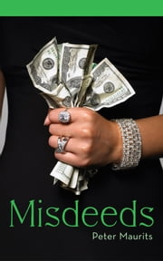 Misdeeds ebook by Peter Maurits