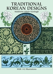 Traditional Korean Designs ebook by Madeleine Orban-Szontagh