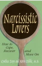 Narcissistic Lovers ebook by Cynthia Zayn,M.S. Kevin Dibble