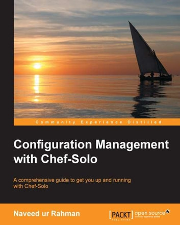 Configuration Management with Chef-Solo ebook by Naveed ur Rahman